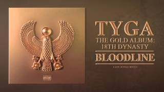 Tyga   Bloodline Audio