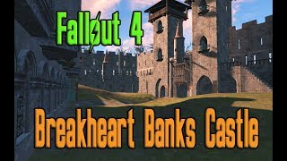 Fallout 4 Breakheart Banks Castle Settlement