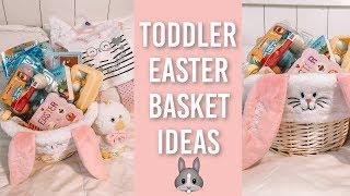 TODDLER EASTER BASKET 2019 | EASTER BASKET IDEAS