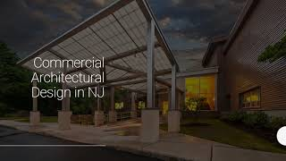 A Full Service Commercial Architecture Design Firm