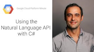 Using the Natural Language API with C#
