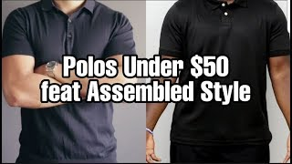 7 Mens Polo Shirts Under $50 Feat Assembled Style