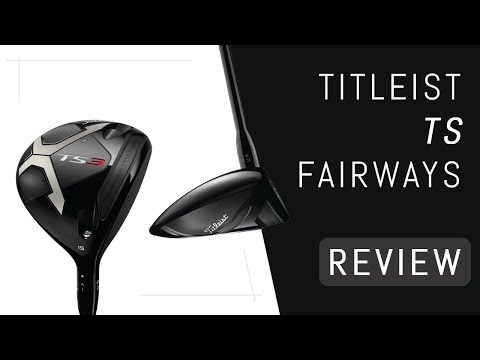 Titleist TS Fairway Woods Review
