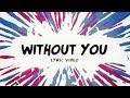 Avicii ‒ Without You (Lyrics / Lyric Video) ft. Sandro Cavazza