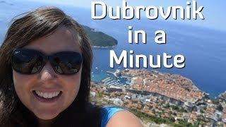 Dubrovnik in a Minute