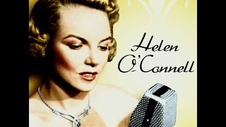 Helen O'connell - He's Funny That Way