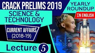 UPSC CSE Prelims 2019 Science & Technology Current Affairs 2018-19 yearly roundup, Set 5 in English