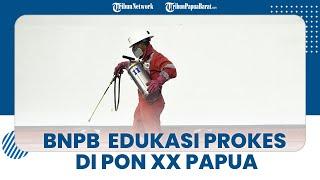 Lakukan Edukasi Prokes di PON XX Papua 2021, BNPB: Masih Banyak Orang Tak Pakai Masker dengan Benar