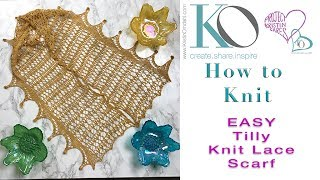 Tilly Knit Lace Scarf Easy Reversible Knit Lace Pattern