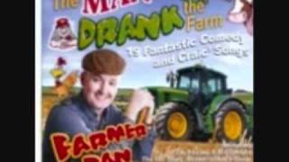 Farmer Dan - You Picked A Fine Time To Try For A Feel