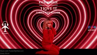 Kylie Minogue - I Love It (FlyBoy's DISCO Mixshow)