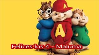 Felices los 4 Maluma - Alvin y las ardillas