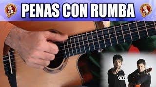 APRENDE a tocar RUMBA en GUITARRA con ESTOPA | Penas con Rumba