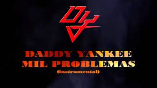 Daddy Yankee - mil problemas (instrumental)  king Daddy Edition