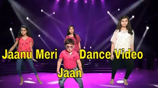 Jaanu meri jaaan dance video