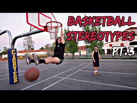 Basketball Stereotypes! Pt.3 (видео)