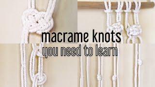 MACRAMÉ KNOTS | THE BEST KNOTS TO ADD TO YOUR MACRAMÉ PIECES