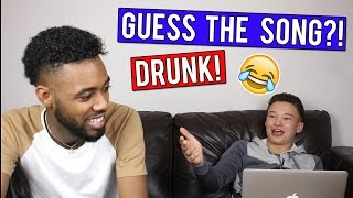 DRUNK CAN YOU GUESS THE SONG?!