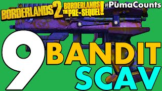 Top 9 Best Bandit and Scav Guns and Weapons in Borderlands 2 and The Pre-Sequel! #PumaCounts