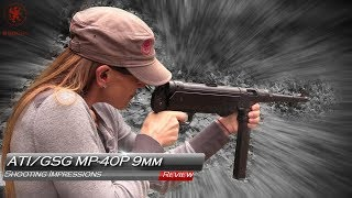 MP-40  by ATI/GSG Shooting Impressions