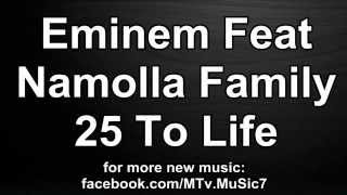 Eminem Ft. Namolla Family - 25 To Life