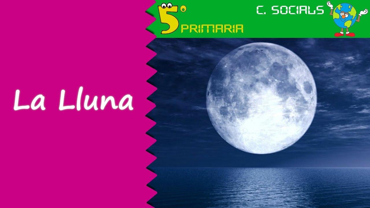La Lluna. Socials, 5é Primària. Tema 1