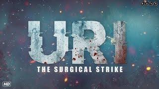 Uri: The Surgical Strike Trailer
