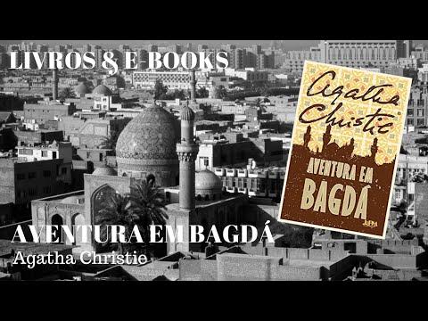AVENTURA EM BAGDÁ - Agatha Christie