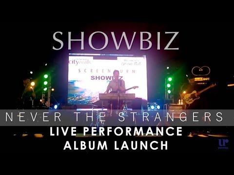 Never The Strangers – Showbiz (Official Live Performance @ Eastwood Central Plaza)