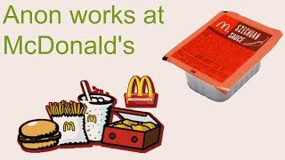 Anon Works At McDonald's