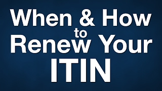 When and How to Renew Your ITIN