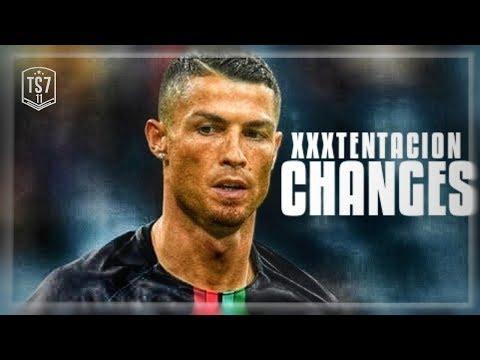 Cristiano Ronaldo 2018 ● XXXTENTACTION - CHANGES   SUPER Skills & Goals   HD