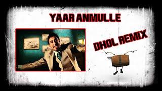 Gambar cover YAAR ANMULLE DHOL REMIX