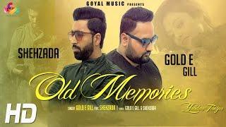 Old Memories  Gold E Gill