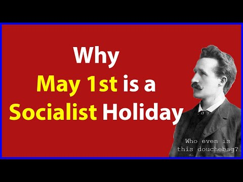 Why May 1st is a Socialist Holiday