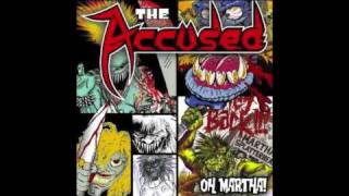 The Accüsed - Martha Will
