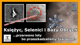 Księżyc, Selenici i Bazy Obcych – 1 cz.