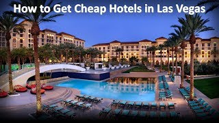 How to Get Cheap Hotels in Las Vegas | Best Time Book Vegas Hotels