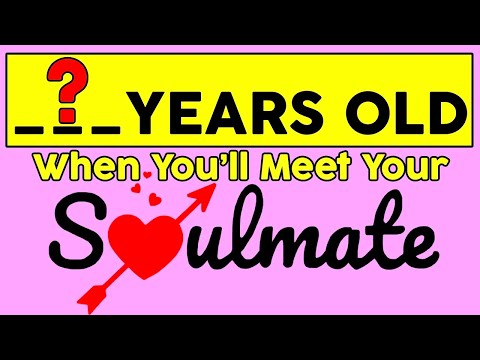My will meet age soulmate i what How Old