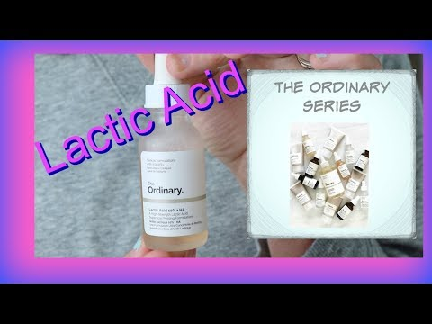 The Ordinary Lactic Acid: Anti Aging Powerhouse!