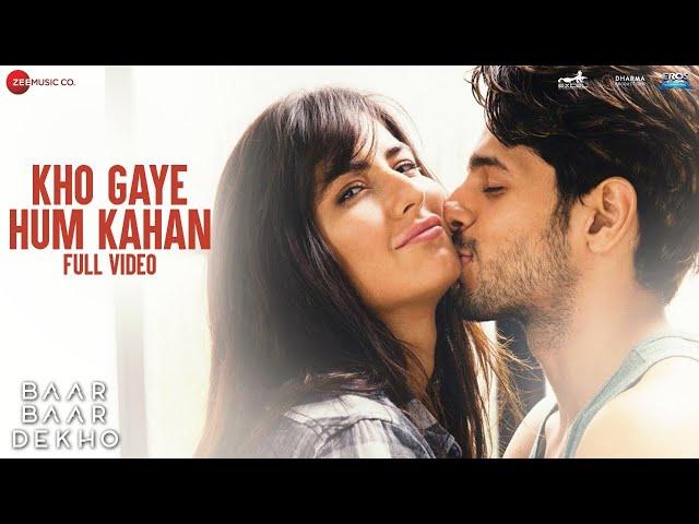 Kho Gaye Hum Kahan Video Song   Baar Baar Dekho Movie Songs   Katrina