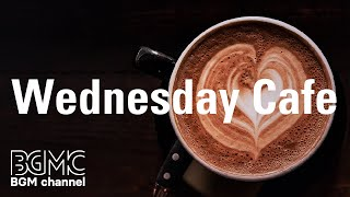 Wednesday Cafe:  Calming Instrumental Jazz Music for Relaxing at Home & Work at Peace