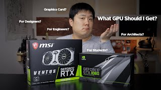 Graphics Card Basics for Architecture - All The Names And Nunbers Explained