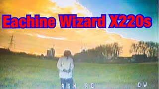 Eachine Wizard X220s. Quick Fpv in 2019
