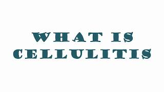What Is Cellulitis? what causes cellulite? Causes, Symptoms & Treatment