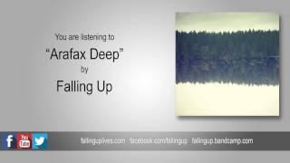 "Falling Up - ""Arafax Deep"" Reimagined (2016)"
