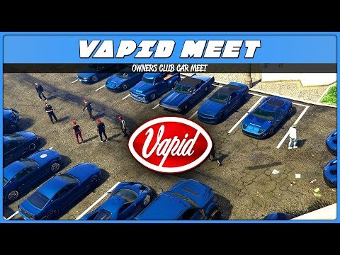 VAPID OWNERS CLUB CAR MEET (GTA 5 Online)