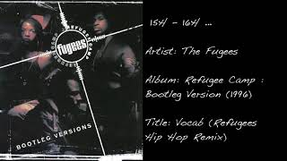 15h - 16h ... (The Fugees / Vocal (Refugees Hip-Hop Remix))
