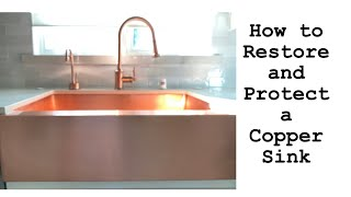 How We Restored and Protected Our Copper Sink