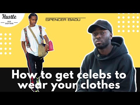 , title : 'How To Get Celebs To Wear Your Clothes Ft. Spencer Badu   Hustle Over Everything
